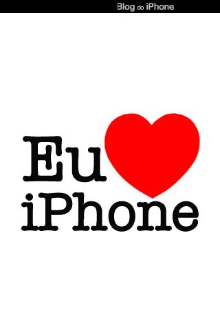 Eu <3 iPhone