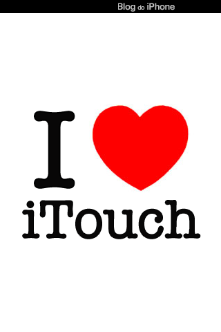 I <3 iTouch